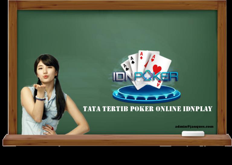 Tata Tertib Poker Online IDNPLAY