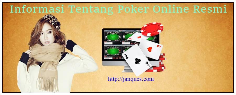 Informasi Tentang Poker Online Resmi